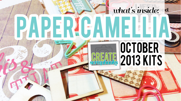October 2013 PaperCamellia.com Monthly Scrapbooking Kits featured at scrapclubs.com