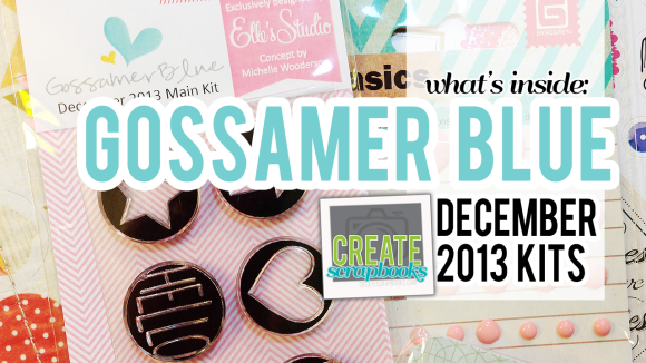 Create Scrapbooks Video: What's Inside Gossamer Blue December 2013 Main Scrapbook Kit & Life Pages Kit (Exclusive Project Life Cards, Paper, & Stamps)