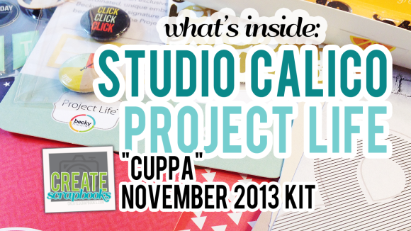 Create Scrapbooks YouTube Video on Studio Calico November 2013 CUPPA Project Life Becky Higgins Kit featured at scrapclubs.com