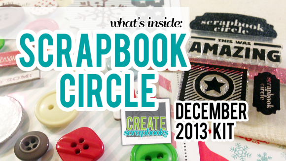 http://youtu.be/jw9ukGbbwvQ Create Scrapbooks What's Inside Video Scrapbook Circle December All is Bright Kit