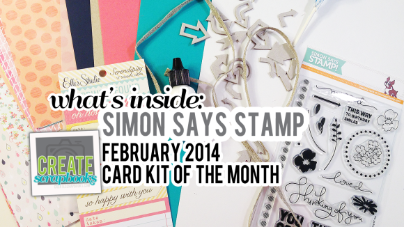 http://youtu.be/h85biUyGtIQ Create Scrapbooks What's Inside Video featuring Simon Says Stamp January 2014 LOVED Card of the Month Kit Club Scrapbooking SSS Stamping Cardmaking