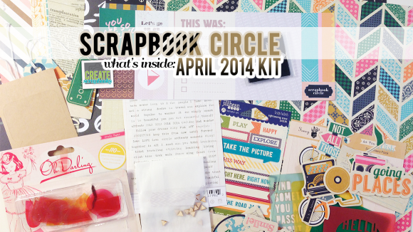 "http://scrapbookcircle.com - What's Inside: Scrapbook Circle APRIL 2014 ""BUCKET LIST"" Scrapbook Kit with Exclusives! featured at scrapclubs.com"