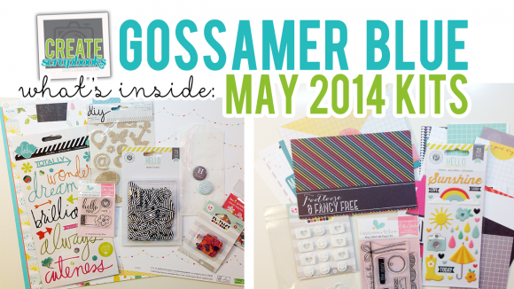 http://youtu.be/rX3h8hhm8og - MAY 2014 - What's Inside Video Gossamer Blue Scrapbook Kits ScrapClubs CreateScrapbooks