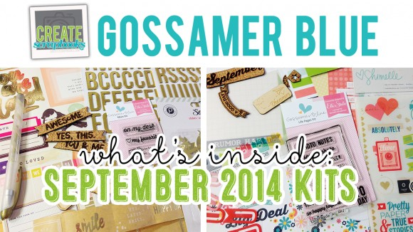 http://youtu.be/fJopZ4F2O34 - SEPTEMBER 2014 - Create Scrapbooks What's Inside Video featuring Gossamer Blue Scrapbook Kits
