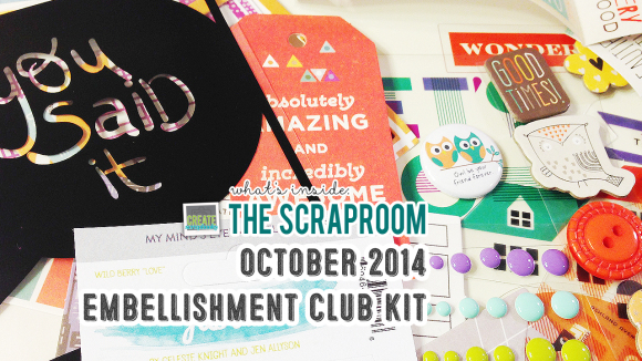 Embellishment Kit Scrap-Room.com OCTOBER 2014 - Create Scrapbooks What's Inside Video featuring THE SCRAPROOM Scrapbook Kits + Project Life Kit + Add-Ons
