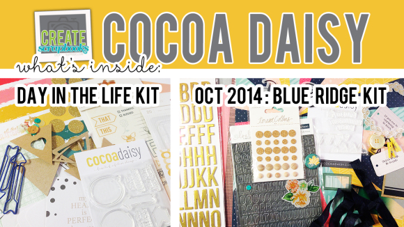 http://youtu.be/N9i_takL_O4 - Create Scrapbooks What's Inside VIDEO: Cocoa Daisy BLUE RIDGE Scrapbook Kit, DAY IN THE LIFE KIT - OCTOBER 2014 Exclusive Kits