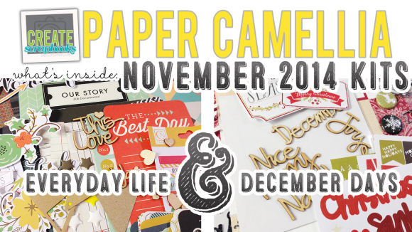 http://youtu.be/uEIULkoua88 - What's Inside VIDEO: Paper Camellia - DECEMBER DAYS Scrapbook Kit & NOVEMBER Everyday Life (pocket page style) Kit